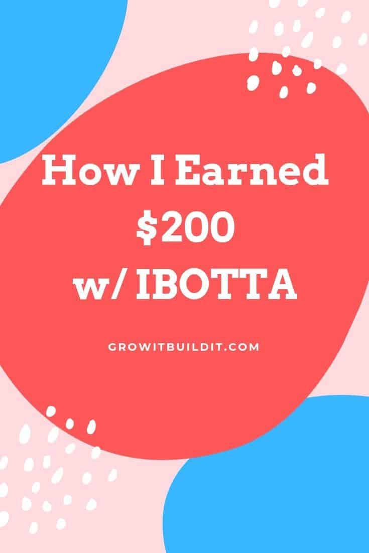 How I Saved $200 w/ Ibotta - Growit Buildit